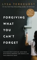 Cover art for Forgiving what you can't forget