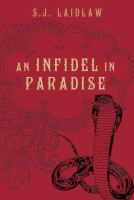 An Infidel in Paradise