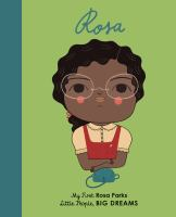 Rosa: My First Rosa Parks