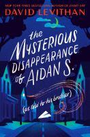 Arte de portada de La misteriosa desaparición de Aidan S. (como se lo contó a su hermano)