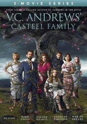 V.C. Andrew's Casteel Family [videorecording (DVD)]