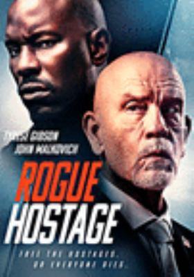 Rogue hostage [videorecording (DVD)]