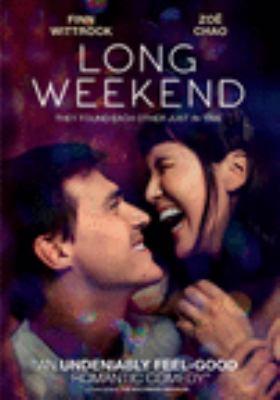 Long weekend [videorecording (DVD)]