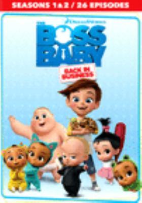 Boss Baby [videorecording (DVD)] : back in business. Seasons 1 & 2