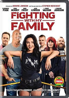 Fighting with the Family