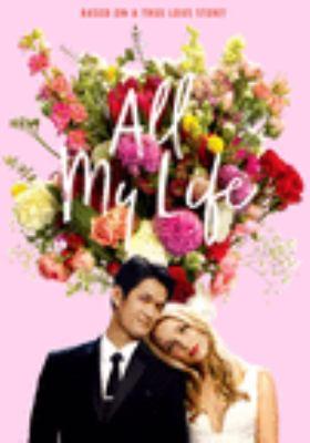 All my life [videorecording (DVD)]