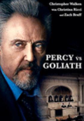 Percy vs Goliath [videorecording (DVD)]