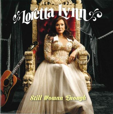 Still woman enough [sound recording (CD)]