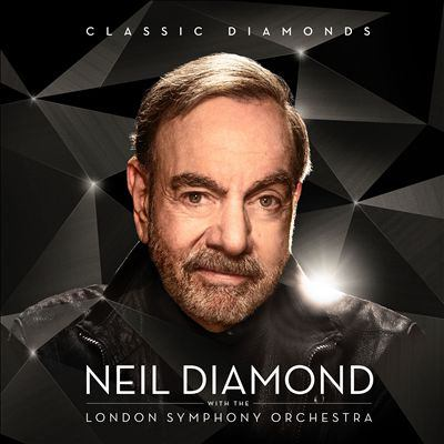 Classic diamonds [sound recording (CD)] : Neil Diamond with the London Symphony Orchestra