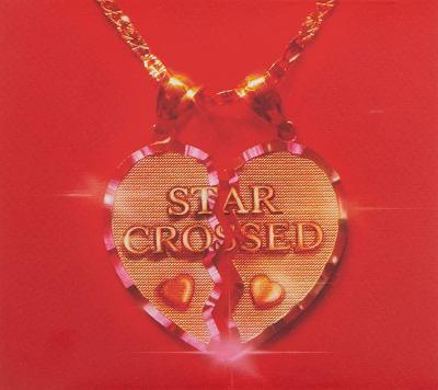 Star-crossed [sound recording (CD)]