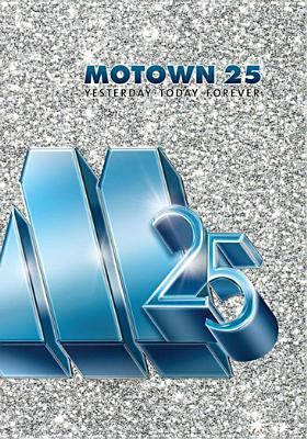 Motown 25 : yesterday, today, forever [videorecording]