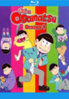 Mr. Osomatsu. Season 1 [videorecording (Blu-ray)].