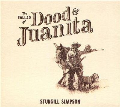 The ballad of Dood & Juanita [sound recording (CD)]