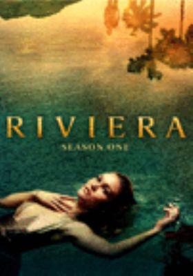 Riviera. Season one [videorecording (DVD)].