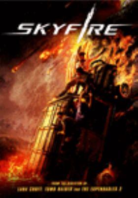 Skyfire [videorecording (DVD)]