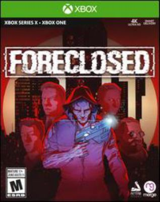 Foreclosed [electronic resource (video game for Xbox One)]