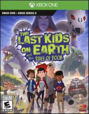 The last kids on Earth and the Staff of Doom [electronic resource (video game for Xbox One)]