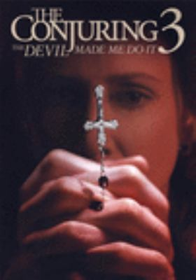 The conjuring. The devil made me do it [videorecording (DVD)]
