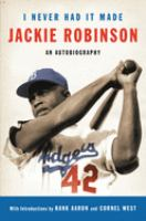 I Never Had it Made : The Autobiography of Jackie Robinson