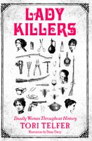 Lady Killers: Deadly Women Throughout History jacket