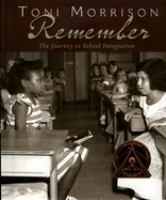 Remember : The Journey to School Integration