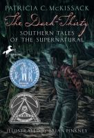 The Dark-Thirty : Southern Tales of the Supernatural