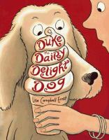 Duke the Dairy Delight Dog