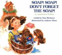 Soap! Soap! Don't Forget the Soap!