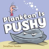 Plankton Is Pushy