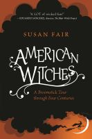 American Witches: A Broomstick Tour through Four Centuries jacket