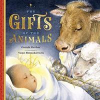 Gifts of the Animals: A Christmas Tale