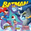 Batman. Starro and Stipes Forever