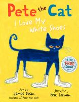 book jacket for Pete the Cat: I Love My White Shoes