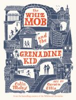 book jacket for The Whiz Mob and the Grenadine Kid