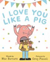 book jacket for I Love You Like a Pig
