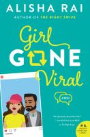 Girl Gone Viral by Alisha Rai