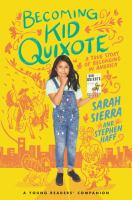 Becoming Kid Quixote : A True Story of Belonging in America