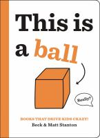 book jacket for This Is a Ball