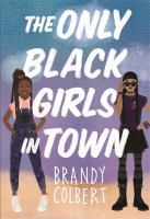 book jacket for The Only Black Girls in Town