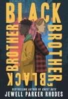 book jacket for Black Brother, Black Brother