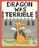 book jacket for Dragon Was Terrible