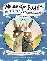 book jacket for Mr. and Mrs. Bunny -- Detectives Extraordinaire!: By Mrs. Bunny