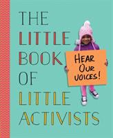 book jacket for The Little Book of Little Activists