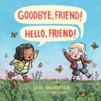 book jacket for Goodbye, Friend! Hello, Friend!