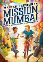 book jacket for Mission Mumbai: a Novel of Sacred Cows, Snakes, and Stolen Toilets