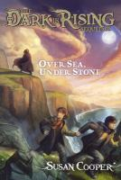 book jacket for Over Sea Under Stone