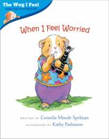 book jacket for When I Feel Worried
