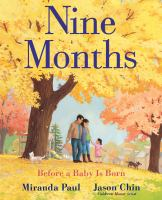 book jacket for Nine Months : Before a Baby Is Born