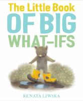 book jacket for The Little Book of Big What-Ifs