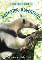 book jacket for Anteater Adventure